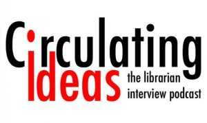 Circulating Ideas podcast