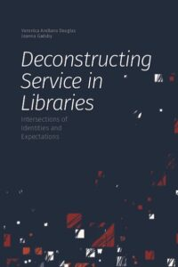 Deconstructing Service in Libraries book cover